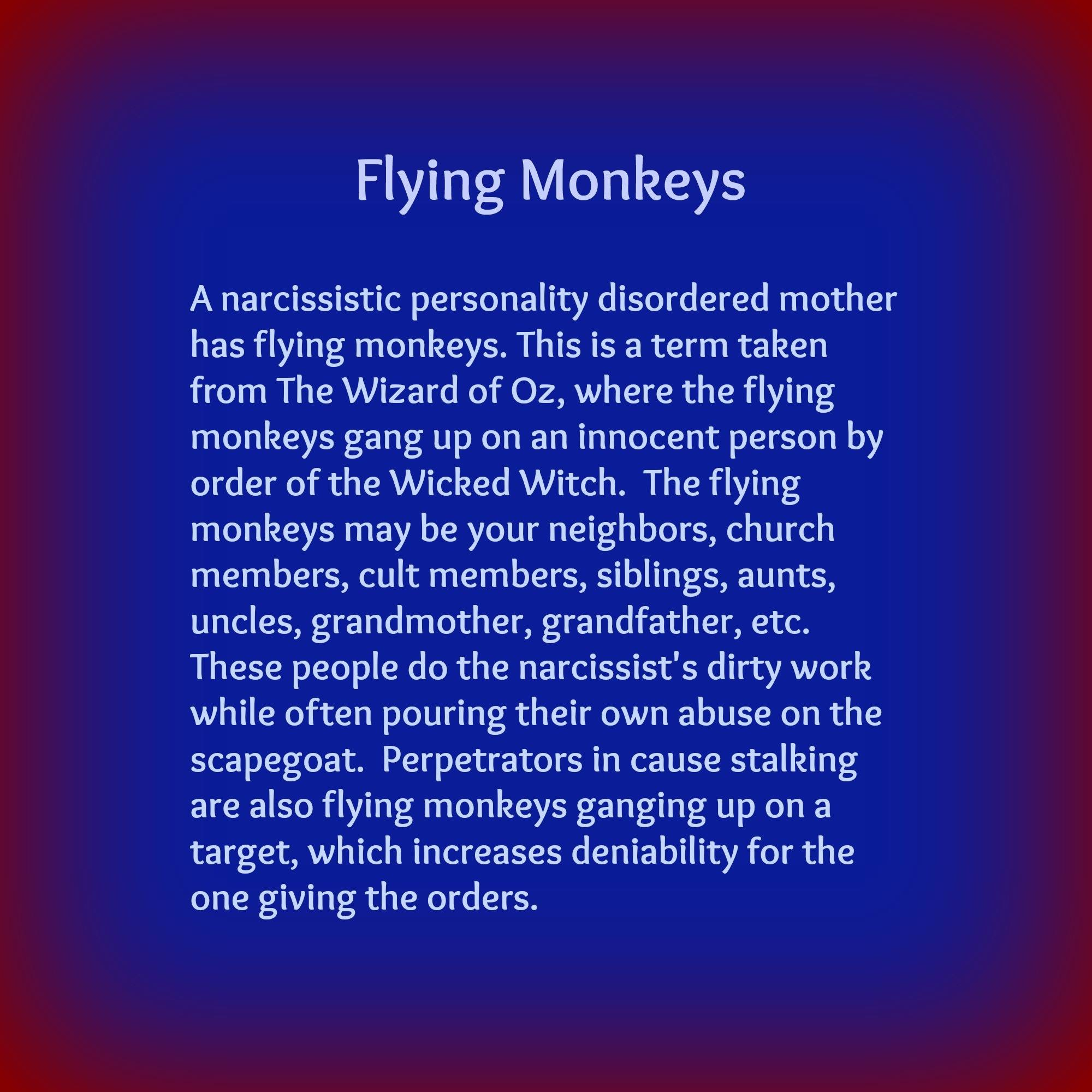 Steve Muto Narcissist - Flying Monkeys